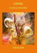 LUMINA - O LIVRO DE METATRON