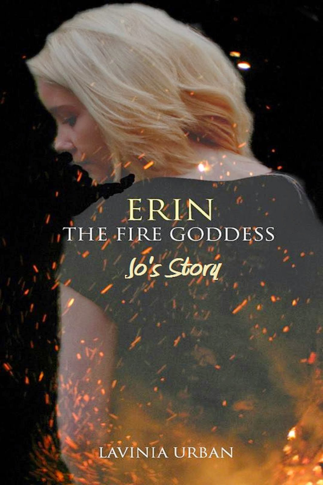 Erin the Fire Goddess: Jo's Story
