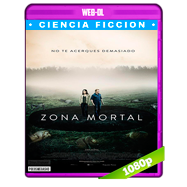 Zona mortal (2017) WEB-DL 1080p Audio Dual Latino-Ingles