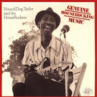 Hound Dog Taylor - Genuine Houserock Music
