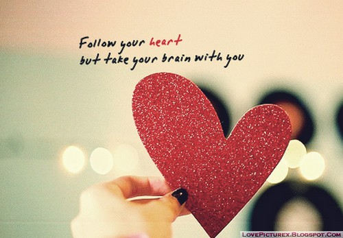 quote, saying, follow your heart