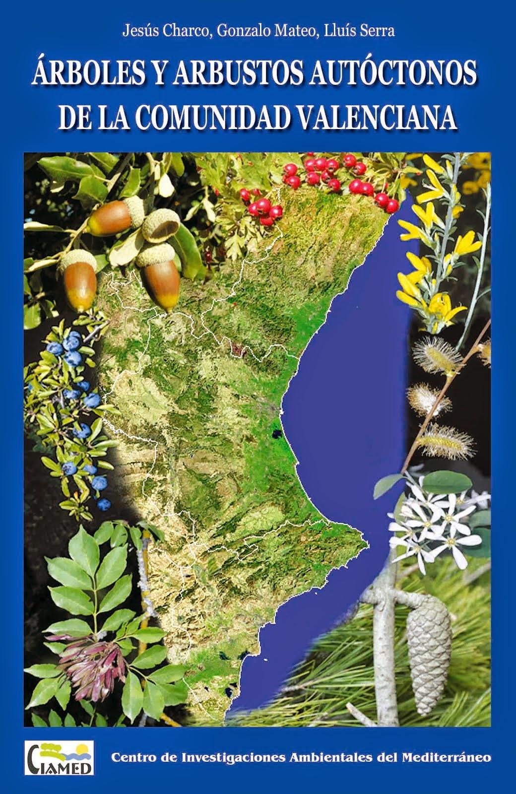 Arboles y arbustos autóctonos de la Comunidad Valenciana
