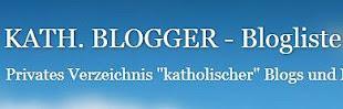 Liste katholischer Blogger...