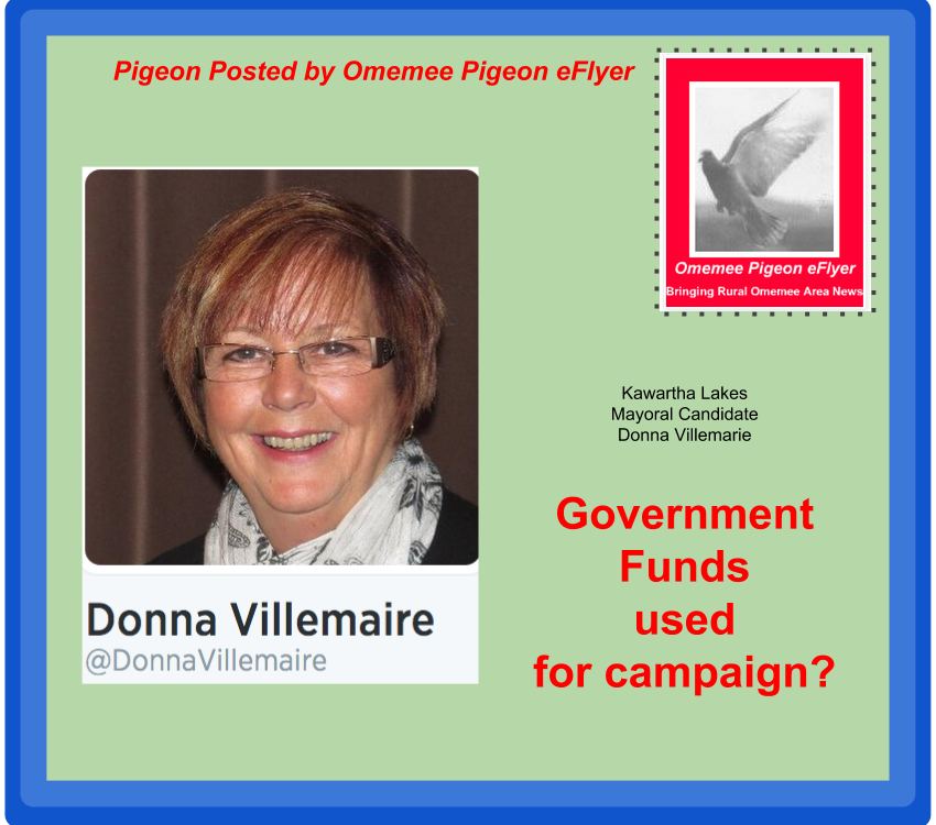 Donna Villemaire @DonnaVillemaire Government Funds used to further campaign?