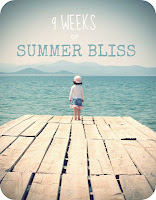 9 weeks of summer bliss
