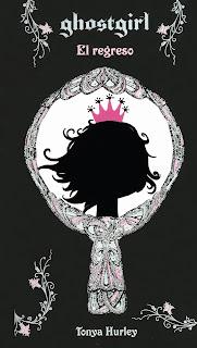 Reseña: Ghostgirl El Regreso - Tonya Hurley