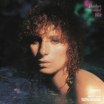 Barbra Streisand - Wet (1979). 01. Wet 02. Come Rain Or Come Shine