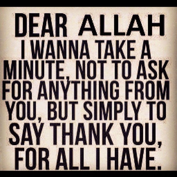 Thanks to Allah