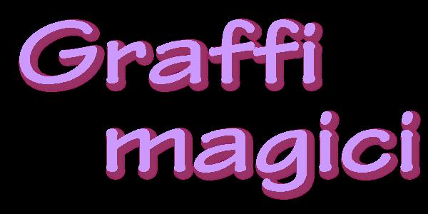 GRAFFI MAGICI