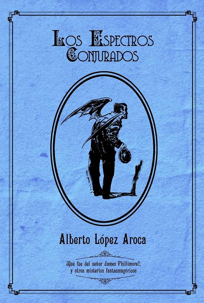 """LOS ESPECTROS CONJURADOS"", 2ª edición, 18 euros"