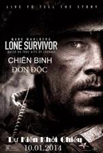 Chiến Binh Đơn Độc|| Lone Survivor