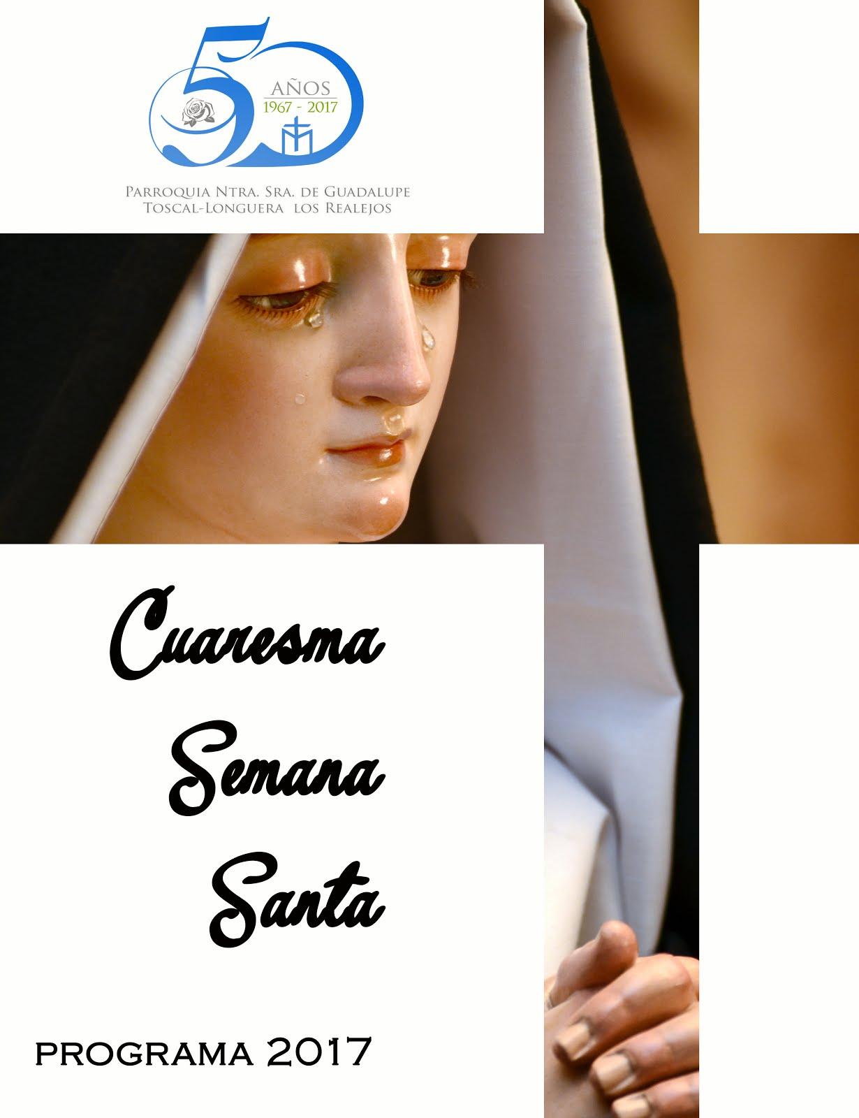 Programa Cuaresma, Semana Santa 2017