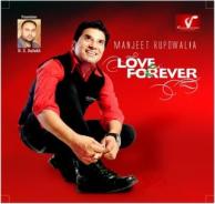 Love Forever Manjit Rupowalia