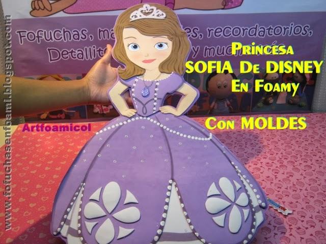 Mis Fofuchas 2013 Artfoamicol: PRINCESA SOFIA DE DISNEY CON MOLDES ...
