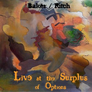 Baker/ritch – live at the surplus of options (FREE DOWNLOAD)