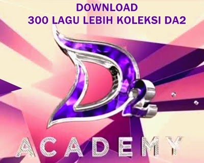 Download 300 lagu lebih yang dinyanyikan kontestan d'academy 2