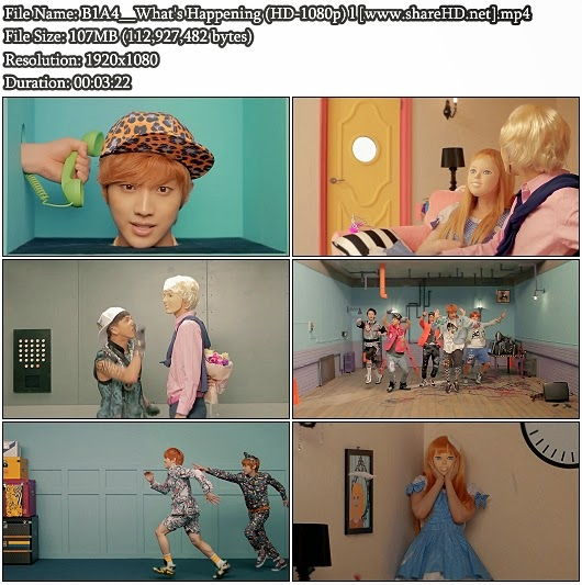 Download MV B1A4 - What&#39;s Happening / What&#39;s Going On (  ) ? (Full HD 1080p)