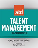 New!  ATD Talent Management Handbook.  Out November 2015