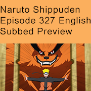 Naruto Shippuden Episode 327 Nine Tails Preview