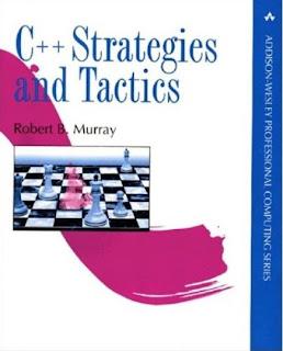 C++ Strategies and Tactics by Robert B. Murray