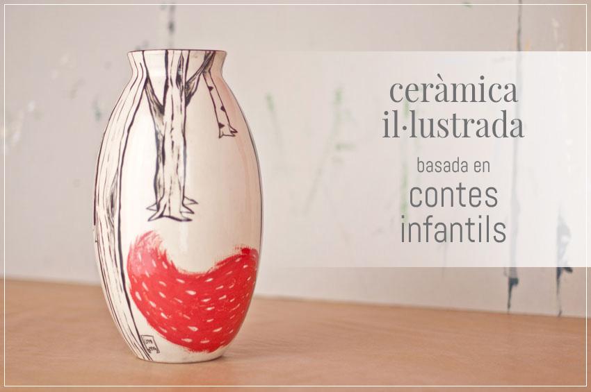Ceràmica il·lustrada basada en contes infantils. ©Imma Mestre Cunillera
