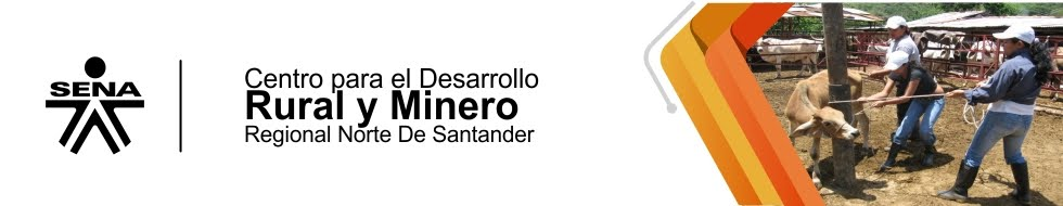 Centro de Formación para el Desarrollo Rural y Minero CEDRUM - SENA Regional Norte de Santander