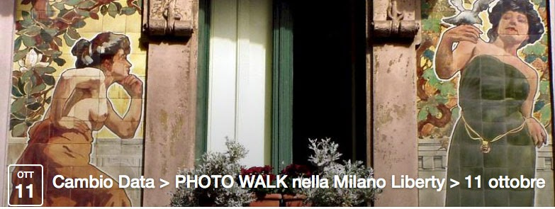 Photo Walk Milano Liberty