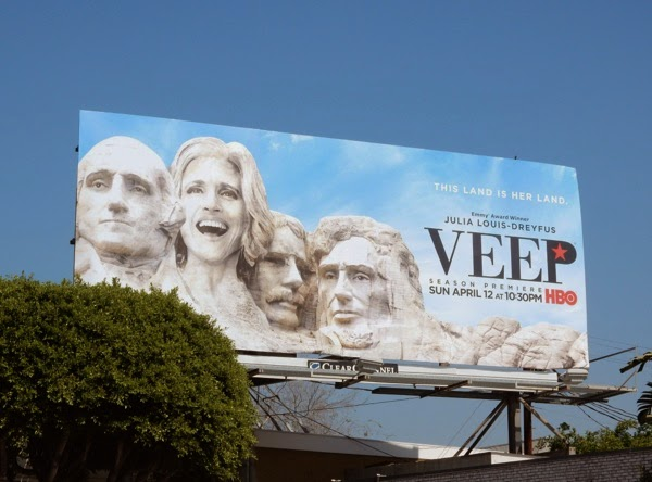 Veep season 4 Mount Rushmore billboard