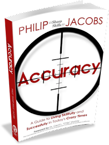 "Philip ""Sharp Skills"" Jacobs' Powerful New Book: Accuracy (Click on Book to Buy)"