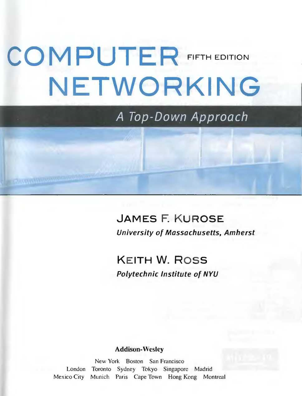 Computer Networking By Kurose And Ross (5th Edition)