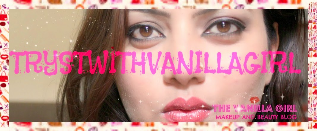 TRYSTWITHVANILLGIRL| Indian Beauty Blog | Makeup Reviews |Indian Makeup Blog |  Makeup Tutorials |