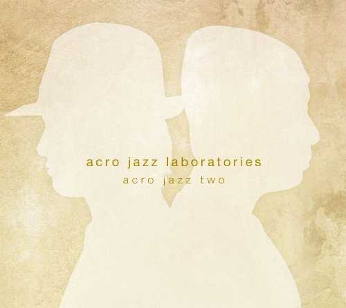 [MUSIC] アクロ・ジャズ・ラボラトリーズ – acro jazz two/acro jazz laboratories – acro jazz two (2014.11.12/MP3/RAR)