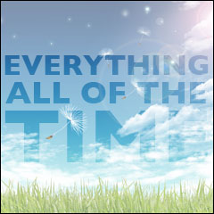 Everything All Of The Time: The Meaning of Life:  Chapter 4: Proof Of Higher Power