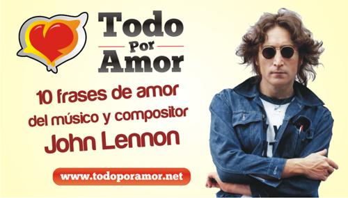 10 frases de amor del musico y compositor John Lennon