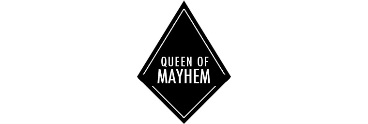 Queen of Mayhem