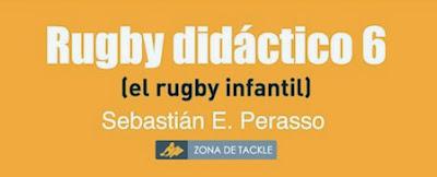 Rugby Didáctico 6 de Sebastián E. Perasso.