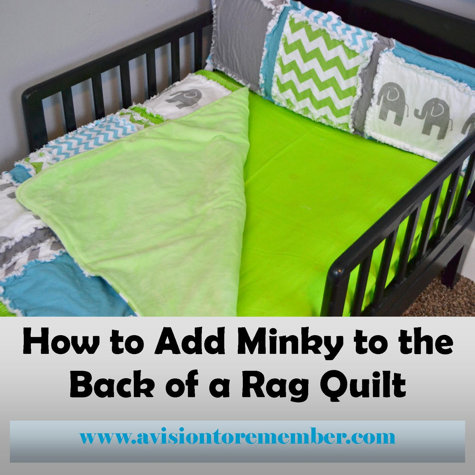 Adding Minky to Rag Quilts | A Vision to Remember All Things ... : minky baby quilt kits - Adamdwight.com