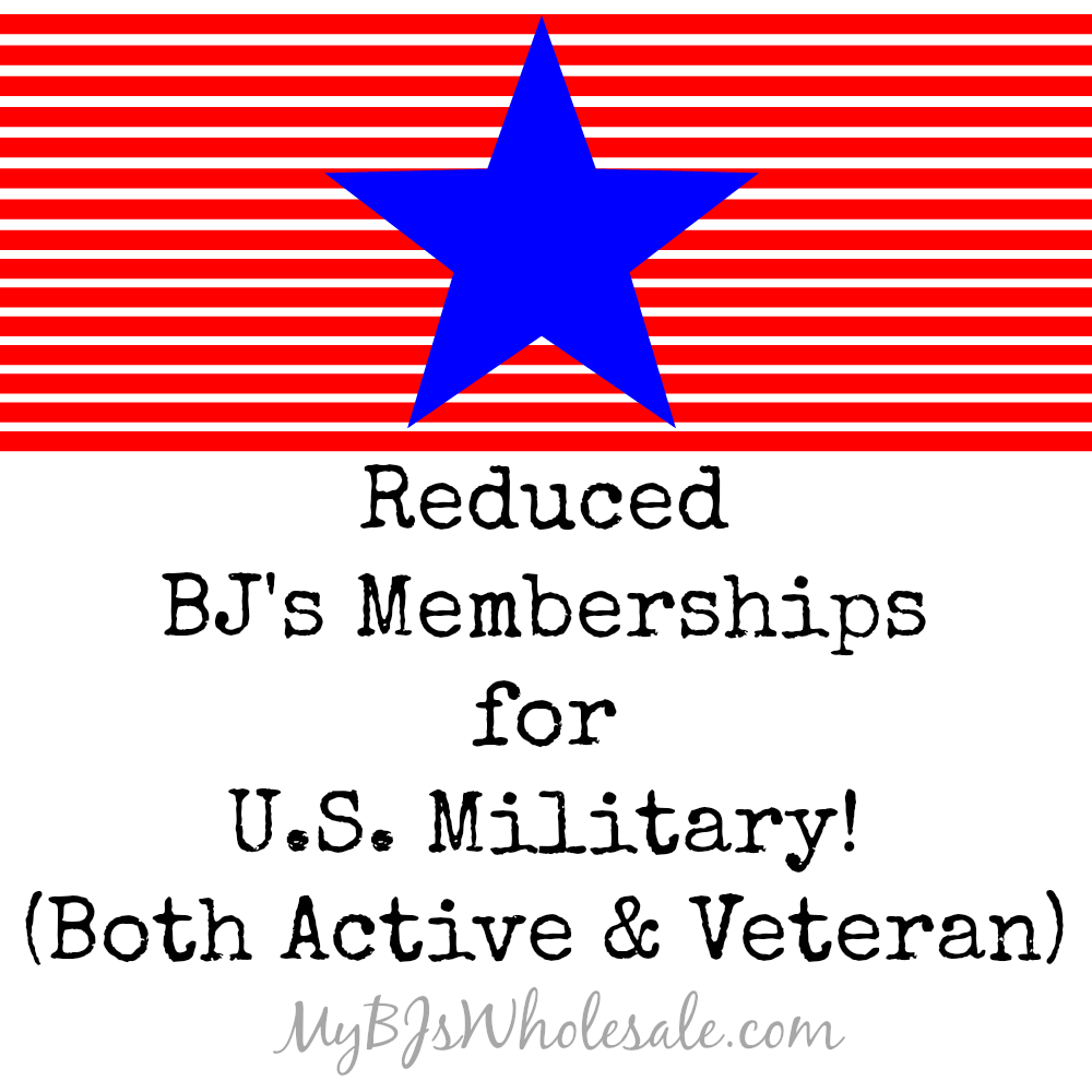 Reduced BJ's Memberships for U.S. Military (Both Active and Veteran)