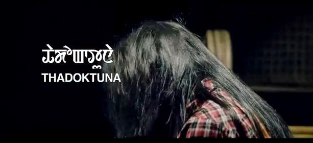 THADOKTUNA - Manipuri Music Video