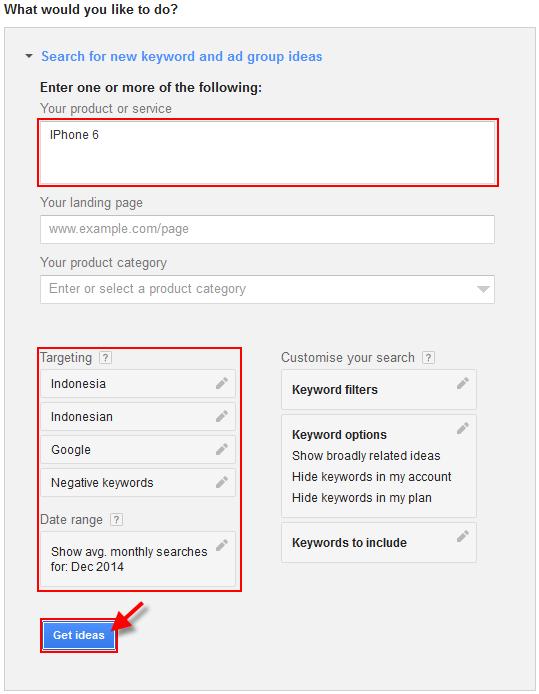 Riset kata kunci dengan google keyword planner untuk mendapatkan ide kata kunci