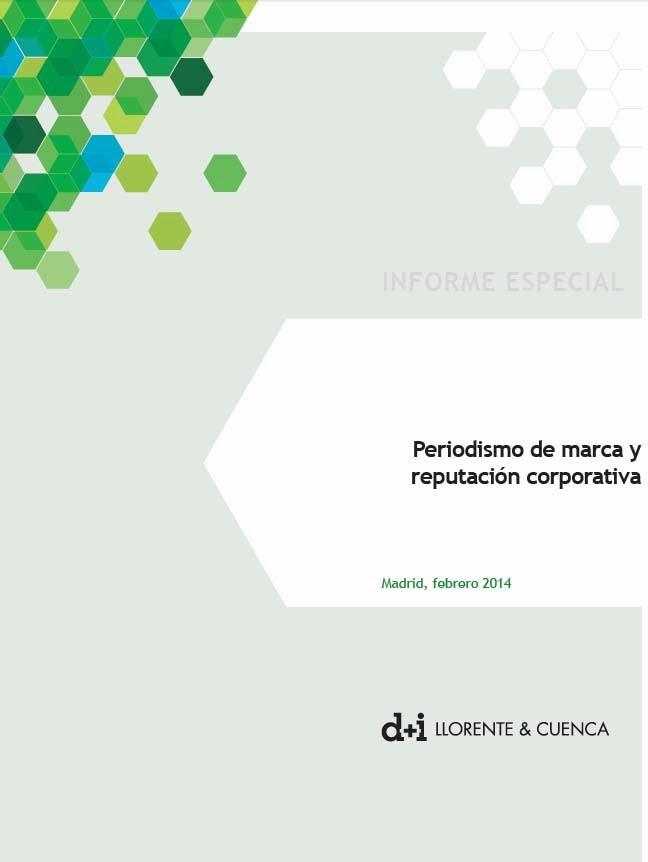 http://www.dmasillorenteycuenca.com/publico/140226_dmasi_Informe_especial_periodismo_de_marca_y_reputacion.pdf