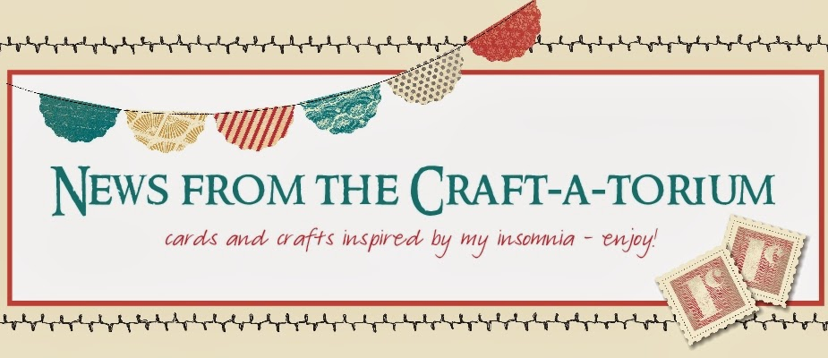 NEWS FROM THE CRAFT-A-TORIUM