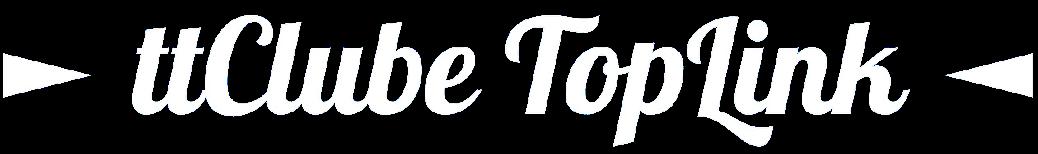 ► ttClube TopLink ◄