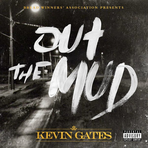 Kevin Gates - Out the Mud - Single Cover
