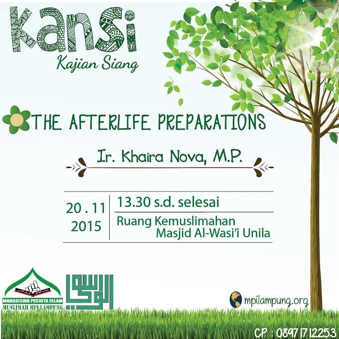 Hadirilah KANSI (Kajian Siang) Muslimah MPI Lampung : The Afterlife Preparations
