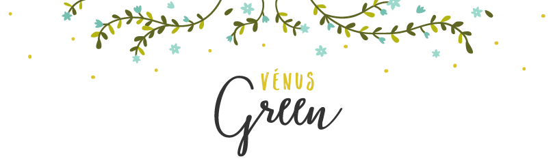 Vénus Green - Beauté & Lifestyle eco-friendly