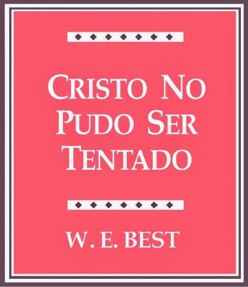 W. E. Best-Cristo No Pudo Ser Tentado-