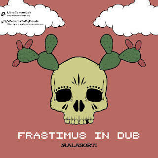 MALASORTI - Frastimus in Dub (FREE DOWNLOAD)