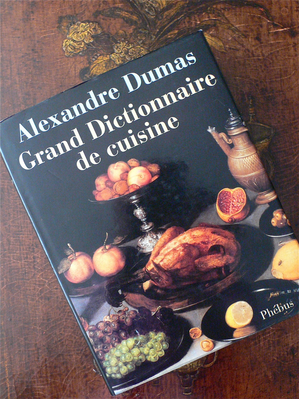 A french education taste and imagination for Alexandre dumas grand dictionnaire de cuisine