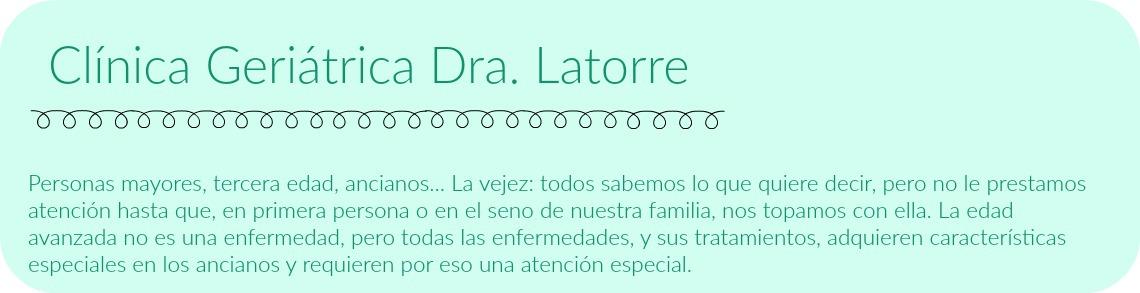 Clínica Geriátrica Dra. Latorre